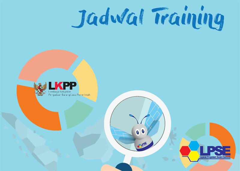 Jadwal Manajemen Training LPSE dan Admin Sistem Bulan Mei dan Juni 2017